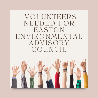 Easton Environmental Advisory Council looking for volunteers to join leadership
