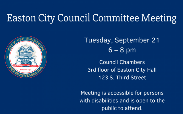 Easton City Council Committee Meeting - 9/21 at 6 pm