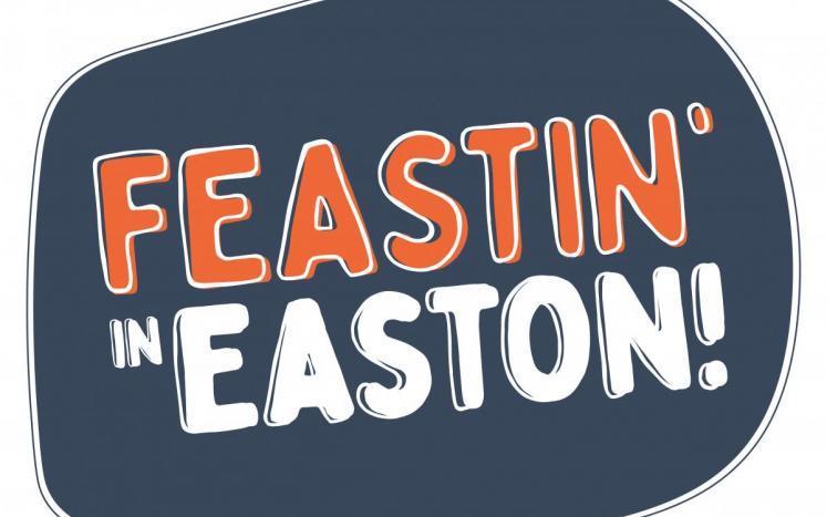 Feastin' in Easton campaign