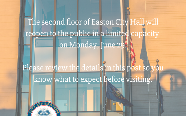 Easton City Hall to reopen to public with limited capacity on Monday, June 29
